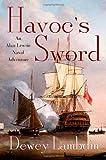 Havoc's Sword: An Alan Lewrie Naval Adventure (Alan Lewrie Naval Adventures)