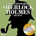 The New Adventures of Sherlock Holmes (The Golden Age of Old Time Radio Shows, Vol. 12) Radio/TV Program by Arthur Conan Doyle Narrated by Basil Rathbone