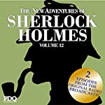 The New Adventures of Sherlock Holmes (The Golden Age of Old Time Radio Shows, Vol. 12) | Arthur Conan Doyle