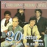 La Revolucion De Emiliano Zapata 20 Exitos Originales Mi Forma De Sentir