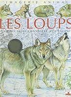 Les Loups : Pour les faire connaître aux enfants