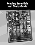 The American Vision, Reading Essentials and Study Guide, Workbook (UNITED STATES HISTORY (HS))