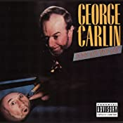 Playin' With Your Head | [George Carlin]
