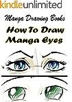 Manga Drawing Books: How to Draw Mang...