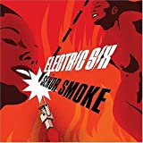 Se�or Smoke ~ Electric Six