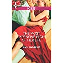 The Most Expensive Night of Her Life Audiobook by Amy Andrews Narrated by Christine Rendel