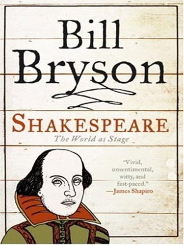 Shakespeare  The World as Stage, Bill Bryson
