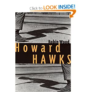 Howard Hawks (Contemporary Approaches to Film and Media Series) Robin Wood