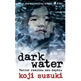 Dark Waterby Koji Suzuki