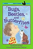 img - for Bugs, Beetles and Butterflies (Easy-to-Read,Viking) book / textbook / text book