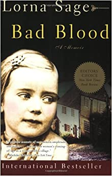 commentary on lorna sages bad blood Bad blood is a 2000 work blending collective biography and memoir by the anglo-welsh literary critic and novelist lorna sage.