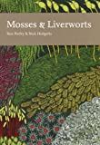 Collins New Naturalist Library (97) - Mosses and Liverworts