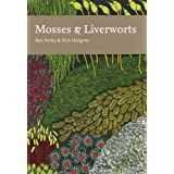 Collins New Naturalist Library (97) - Mosses and Liverwortsby Ron Porley