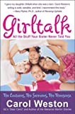 Girltalk Fourth Edition : All the Stuff Your Sister Never Told You