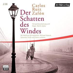 Der Schatten des Windes | [Carlos Ruiz Zafón]