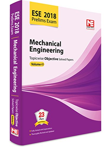 ESE 2018 PRELIMS MECHANICAL ENGINEERING TOPICWISE OBJECTIVE SOLVED PAPERS VOL-II price comparison at Flipkart, Amazon, Crossword, Uread, Bookadda, Landmark, Homeshop18
