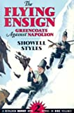 img - for The Flying Ensign: Greencoats Against Napoleon (Budget Bks) book / textbook / text book