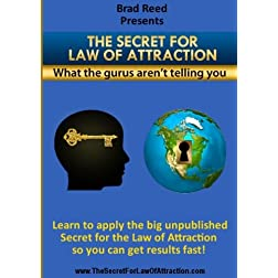 The Secret For Law Of Attraction - What The Guru's Aren't Telling You
