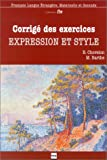 img - for Corrig  des exercices : Expression et Style book / textbook / text book