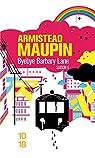 Chroniques de San Francisco, Tome 6 : Bye-bye Barbary Lane par Maupin