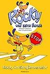 Rocky und seine Bande, Bd. 4: Rocky i...