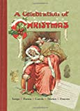 A Celebration of Christmas: Songs, Poems, Carols, Stories, Prayers (Record Books)