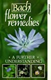 Bach Flower Remedies: A Further Understanding [VHS]