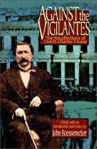 Against the Vigilantes: The Recollections of Dutch Charley Duane