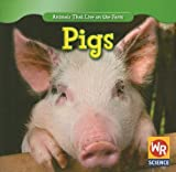 img - for Pigs (Animals That Live on the Farm) book / textbook / text book