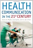 img - for Health Communication in the 21st Century book / textbook / text book