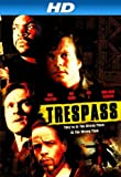 Trespass [HD]