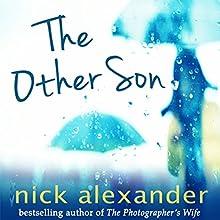 The Other Son | Livre audio Auteur(s) : Nick Alexander Narrateur(s) : Imogen Church