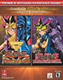 Yu-Gi-Oh!: Dark Duel Stories and Forbidden Memories (Prima's Official Strategy Guides) Debra McBride