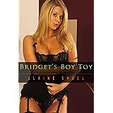 Bridget's Boy Toy ~ Elaine Shuel