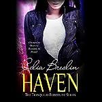 Haven: Tranquilli Bloodline, Book 1 | Celia Breslin