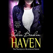 Haven: Tranquilli Bloodline, Book 1 | Celia Breslin