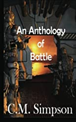 An Anthology of Battle: The Simpson Anthologies (Volume 2)