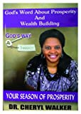 Gods Word About Prosperity and Wealth Building (Gods Way)