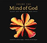 Inside The Mind Of God: Images and Words of Innter Space