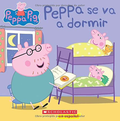 Peppa se va a dormir (Peppa Pig) (Spanish Edition)