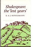 img - for Shakespeare: The Lost Years book / textbook / text book