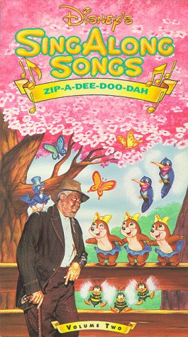 Disney'S Sing-A-Long Songs - Zip-A-Dee-Doo-Dah [Vhs] Volume 2