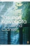 Yasunari Kawabata Thousand Cranes (Penguin Modern Classics)