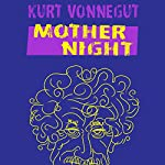 Mother Night | Kurt Vonnegut