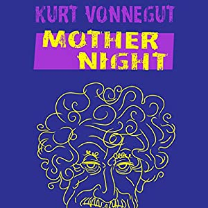Mother Night Audiobook