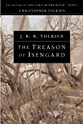 The Treason of Isengard: The History of The Lord of the Rings, Part Two (The History of Middle-Earth, Vol. 7) by J.R.R. Tolkien, J. R. R. Tolkien cover image