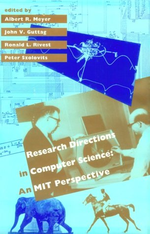 Research Directions in Computer Science: An MIT Perspective
