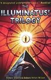 img - for The Illuminatus!: Trilogy of Robert Shea, Robert Anton Wilson on 25 June 1998 book / textbook / text book