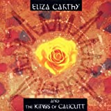 Eliza Carthy & The Kings Of Calicutt Eliza Carthy & The Kings Of Calicutt
