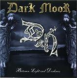 Between Light & Darkness by Dark Moor